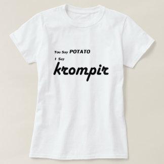 """Slovenian """"You Say Potato"""" Tee Shirt"""