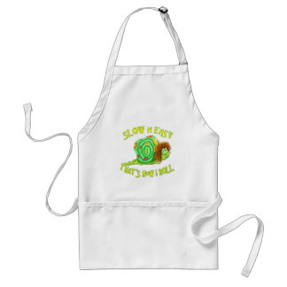 Slow and easy thats how I Roll Adult Apron