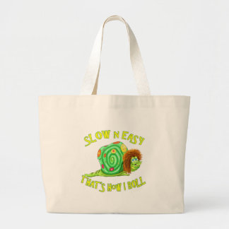 Slow and easy thats how I Roll Large Tote Bag