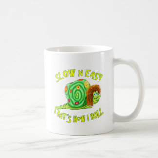 Slow and easy thats how I Roll Classic White Coffee Mug