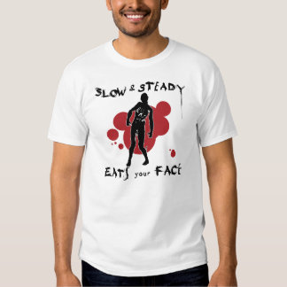 Slow and Steady Eats Your Face Tee