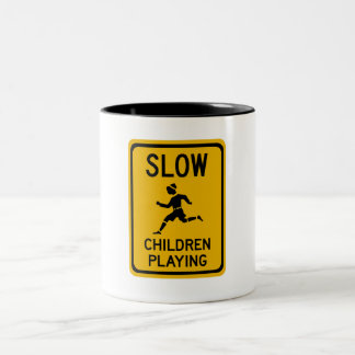 Slow - Children Playing, Traffic Warning Sign, USA Two-Tone Coffee Mug