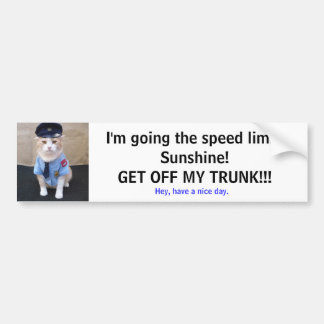 Slow Down! Car Bumper Sticker
