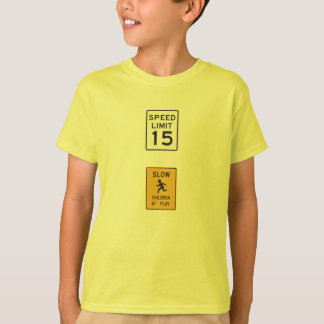Slow down children at play T-Shirt