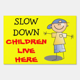 Slow Down Children Live Here Caution Kids Playing Yard Sign