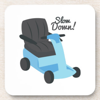 Slow Down! Coasters
