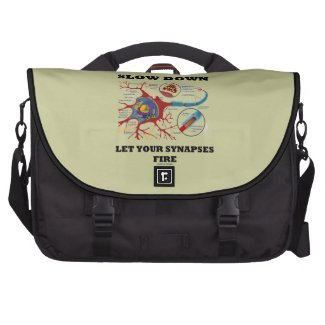 Slow Down Let Your Synapses Fire Neuron / Synapse Bags For Laptop