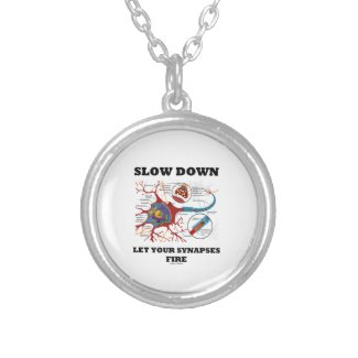 Slow Down Let Your Synapses Fire Neuron / Synapse Jewelry
