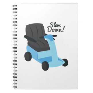 Slow Down! Notebook