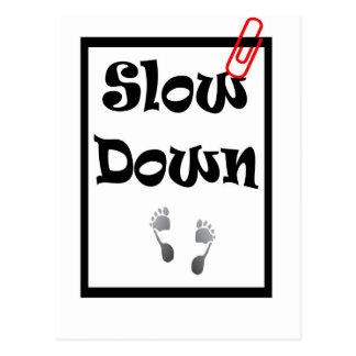 Slow Down Postcard