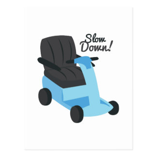 Slow Down! Postcard
