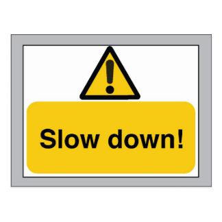 Slow Down! Postcard