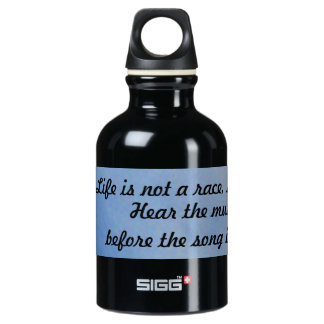 Slow Down Quote Aluminum Water Bottle