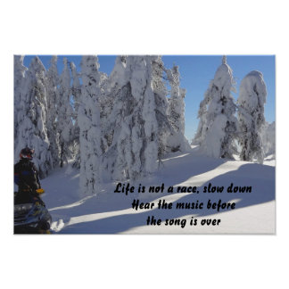 Slow down Quote Winter Poster