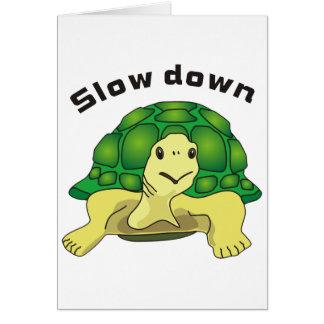 Slow down tarjeta de felicitación