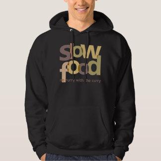 Slow Food Hoodie