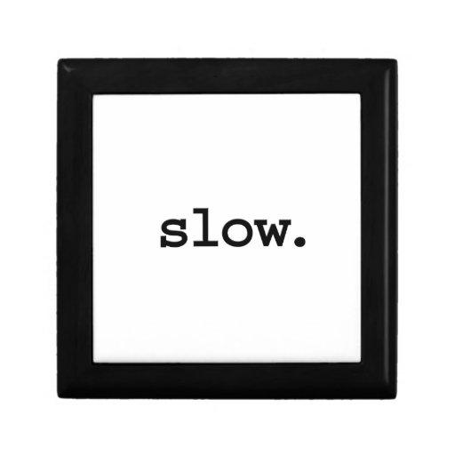slow. gift box