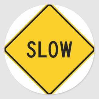 Slow Highway Sign Classic Round Sticker