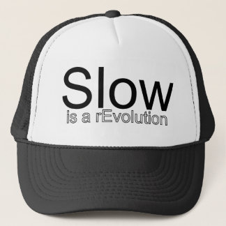 Slow Is a reEvolution Hat