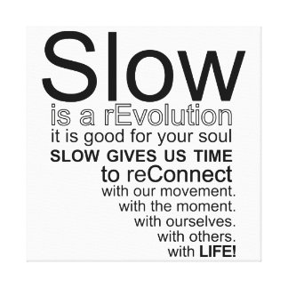 Slow Is a reEvolution Manifesto Canvas
