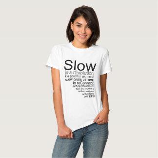 Slow Is a reEvolution Manifesto Tee Shirt