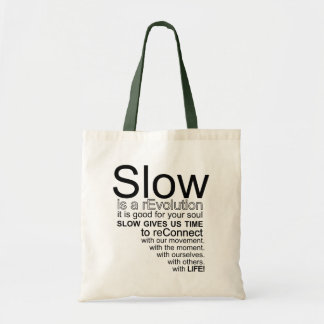 Slow Is a reEvolution Manifesto Tote Bag