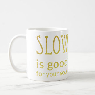 Slow Is a reEvolution Mug | Gold