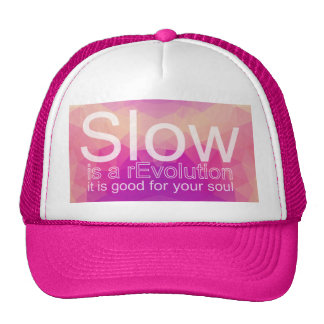 Slow Is a rEvolution Hat | Pink & Purple Polygon