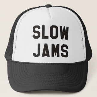 Slow Jams Trucker Hat