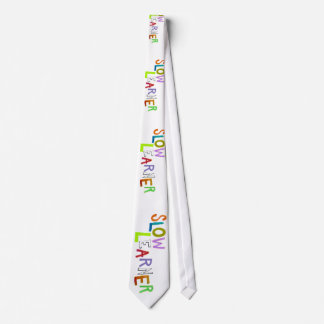 Slow Learner silly fun colorful art words humor Tie