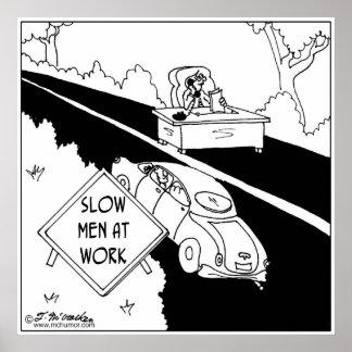 Slow Men at Work Poster