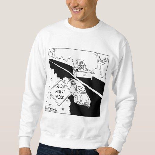Slow Men at Work Sweatshirt