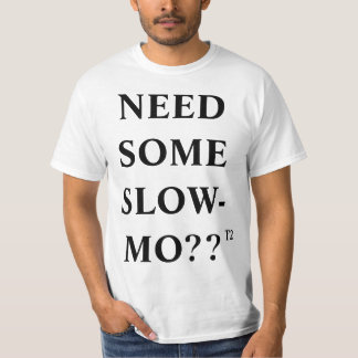 Slow Motion Video T-Shirt