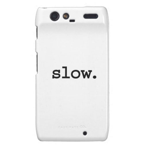 slow. motorola droid RAZR case
