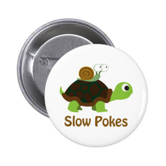 Slow Pokes - Cute Turtle and Snail Pinback Button