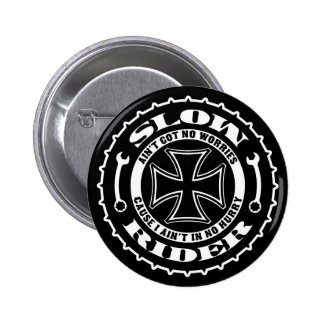 Slow Rider Button