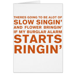 Slow Singin' Card