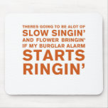 Slow Singin' Mouse Pads