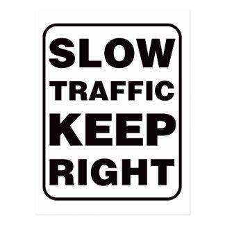 Slow Traffic Keep Right! Postcard