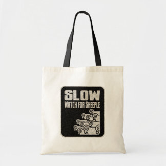 Slow - Watch for Sheeple Tote Bag