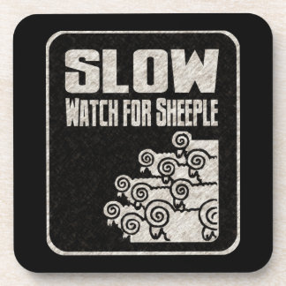 Slow - Watch for Sheeple Beverage Coaster