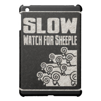 Slow - Watch for Sheeple iPad Mini Cover
