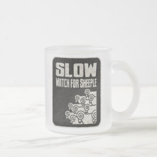 Slow - Watch for Sheeple 10 Oz Frosted Glass Coffee Mug