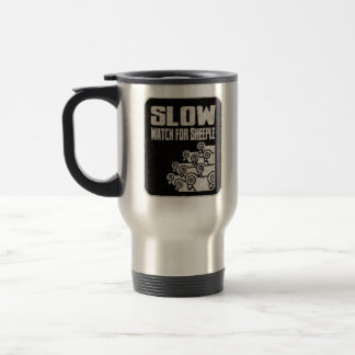 Slow - Watch for Sheeple 15 Oz Stainless Steel Travel Mug