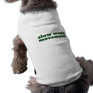 slow work movement shirt