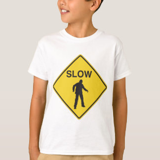Slow Zombies Sign T-Shirt