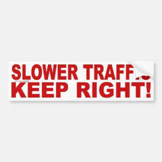 SLOWER TRAFFIC KEEP RIGHT! BUMPER STICKER