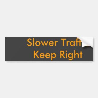 Slower Traffic   Keep Right Car Bumper Sticker