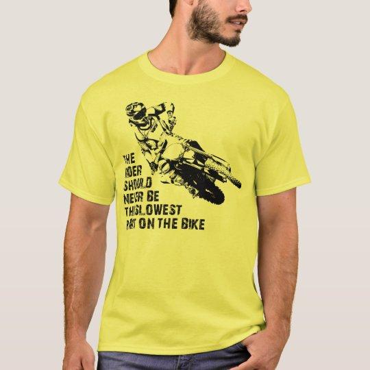 Slowest Part Dirt Bike Motocross Shirt Funny