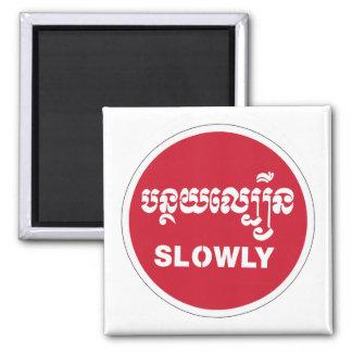 Slowly, Traffic Sign, Cambodia Fridge Magnet